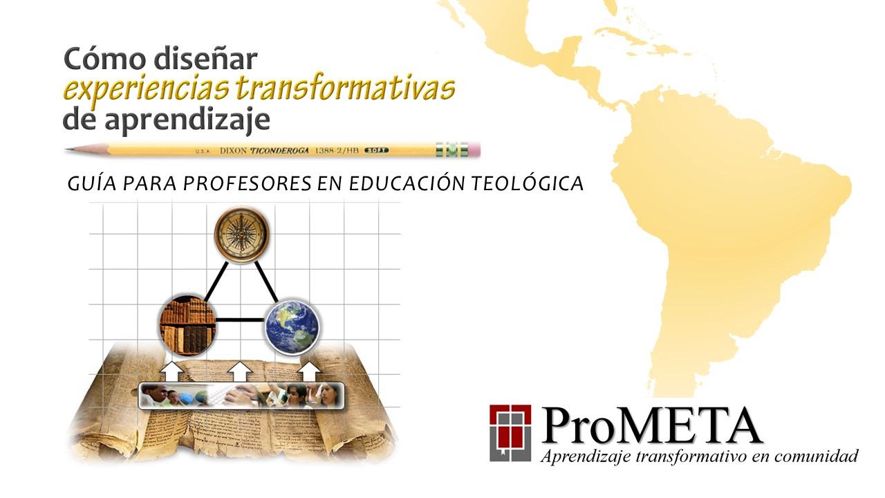 ED6511: Cómo diseñar experiencias transformativas de aprendizaje, curso de ProMETA